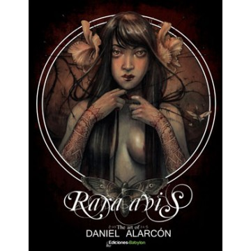 RARA AVIS, THE ART OF DANIEL ALARCÓN