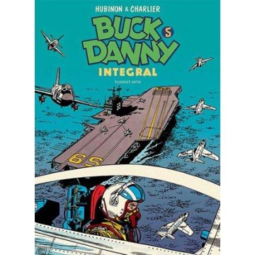 BUCK DANNY Integral vol. 05