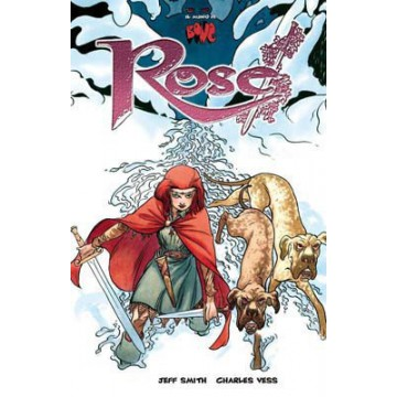 EL MUNDO DE BONE: ROSE
