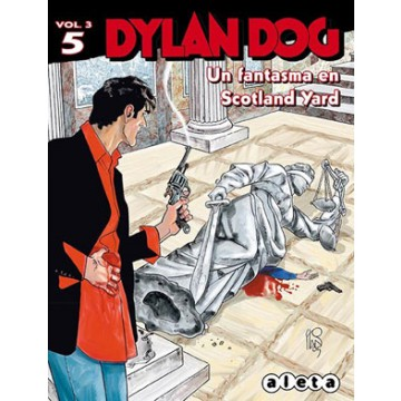 DYLAN DOG Vol. 3 Nº 05: UN FANTASMA EN SCOTLAND YARD