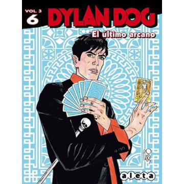 DYLAN DOG Vol. 3 Nº 06: EL ULTIMO ARCANO
