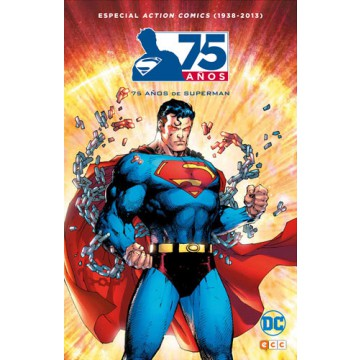 75 AÑOS DE SUPERMAN. ESPECIAL ACTION COMICS (1938-2013)