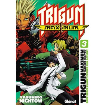 TRIGUN MAXIMUM 03