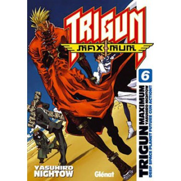 TRIGUN MAXIMUM 06