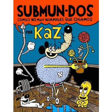 SUBMUN-DOS: COMICS NO MUY NORMALES QUE DIGAMOS