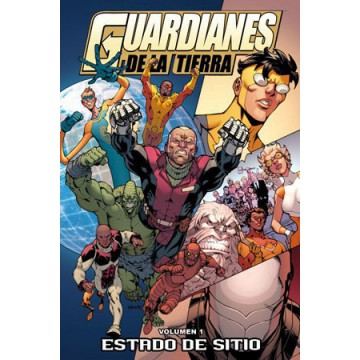 GUARDIANES DE LA TIERRA 01: ESTADO DE SITIO