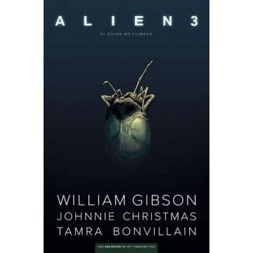 ALIEN 3: EL GUION NO FILMADO