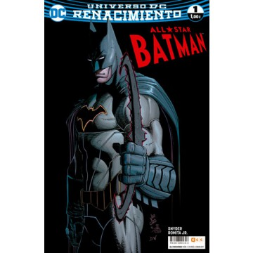 ALL-STAR BATMAN 01 (Renacimiento)