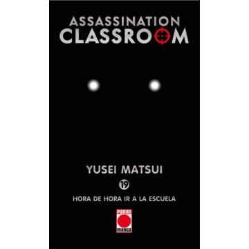 ASSASSINATION CLASSROOM 19: HORA DE IR A LA ESCUELA