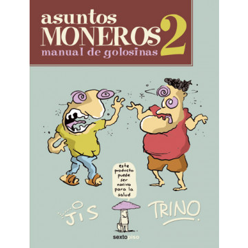 ASUNTOS MONEROS 02: MANUAL DE GOLOSINAS