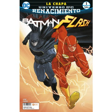 BATMAN / FLASH: LA CHAPA 01 (DE 4) (Renacimiento)