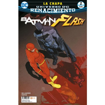 BATMAN / FLASH: LA CHAPA 02 (DE 4) (Renacimiento)
