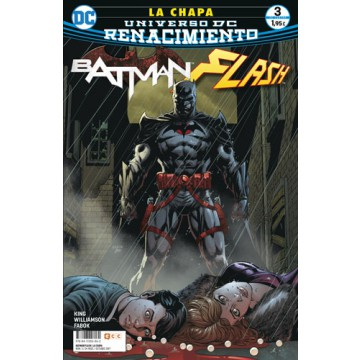 BATMAN / FLASH: LA CHAPA 03 (DE 4) (Renacimiento)