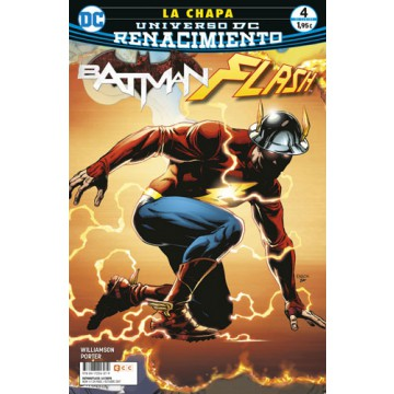 BATMAN / FLASH: LA CHAPA 04 (DE 4) (Renacimiento)