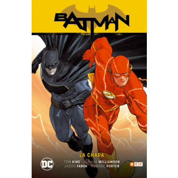 BATMAN DE TOM KING 05: BATMAN / FLASH. LA CHAPA (Renacimiento parte 5)