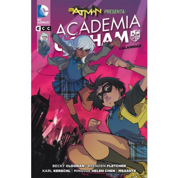 BATMAN PRESENTA: ACADEMIA GOTHAM - CALAMIDAD