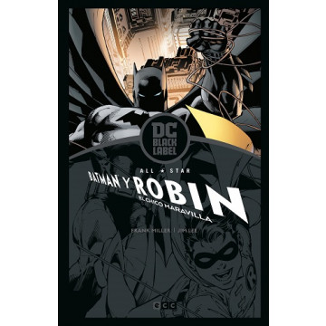 ALL-STAR BATMAN Y ROBIN, EL CHICO MARAVILLA (Edición DC Black Label)