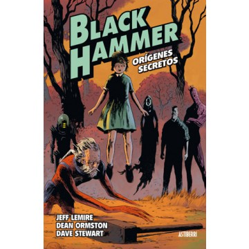 BLACK HAMMER 01: ORIGENES SECRETOS