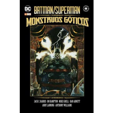 BATMAN / SUPERMAN: MONSTRUOS GÓTICOS