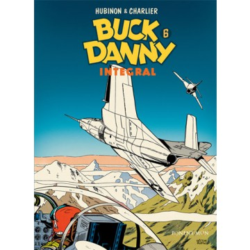 BUCK DANNY Integral vol. 06