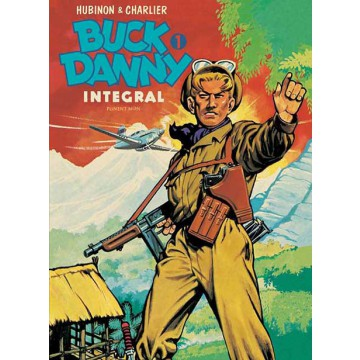 BUCK DANNY Integral vol. 01