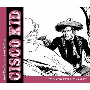 CISCO KID: UN PISTOLERO SIN ARMAS