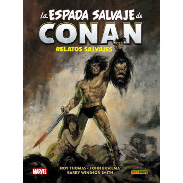 LA ESPADA SALVAJE DE CONAN: RELATOS SALVAJES (MARVEL LIMITED EDITION)