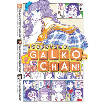 ¡CUENTAME, GALKO-CHAN! 02