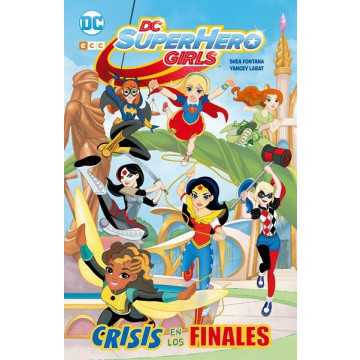 DC SUPER HERO GIRLS: CRISIS DE LOS FINALES (Kodomo)