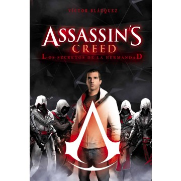 ASSASSIN'S CREED: LOS SECRETOS DE LA HERMANDAD