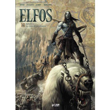 ELFOS 06: KASTENNROC / LA REINA DE LOS SILVANOS