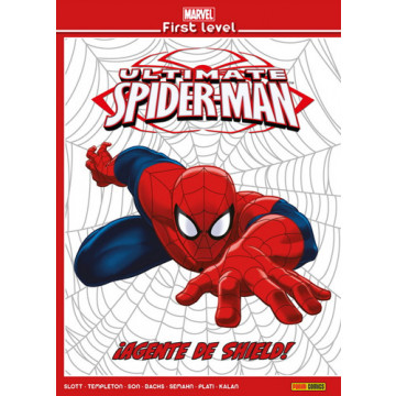 MARVEL FIRST LEVEL 04: ULTIMATE SPIDERMAN ¡AGENTE SE DHIELD!