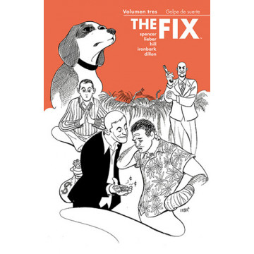 THE FIX 03: GOLPE DE SUERTE
