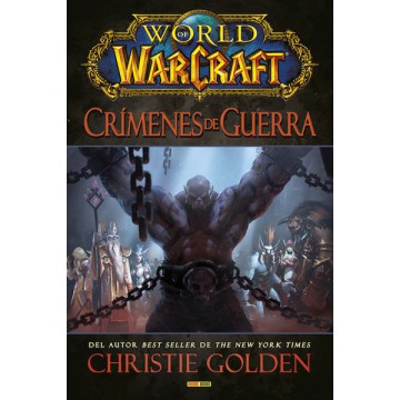 WORLD OF WARCRAFT: CRÍMENES DE GUERRA (NOVELA)