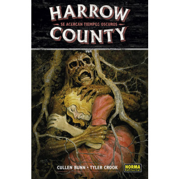 HARROW COUNTY 07: SE ACERCAN TIEMPOS OSCUROS