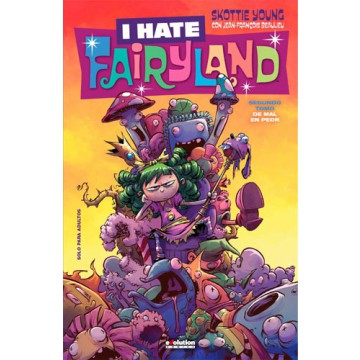 I HATE FAIRYLAND 02: DE MAL EN PEOR
