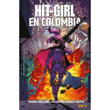 HIT-GIRL 01: EN COLOMBIA