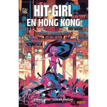 HIT-GIRL 05: EN HONG KONG
