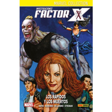 INVESTIGACIONES FACTOR-X 03: LOS RÁPIDOS Y LOS MUERTOS (Marvel collection)