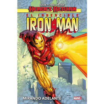 EL INVENCIBLE IRON MAN 01: MIRANDO ADELANTE (HEROES RETURN)