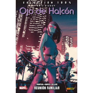 KATE BISHOP: OJO DE HALCÓN 03. REUNIÓN FAMILIAR