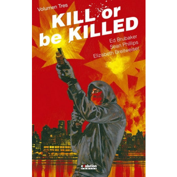 KILL OR BE KILLED 03