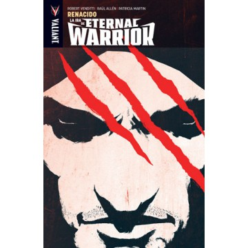 LA IRA DE ETERNAL WARRIOR 01