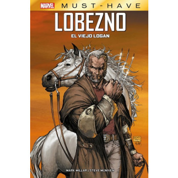 LOBEZNO: EL VIEJO LOGAN (MARVEL MUST-HAVE)