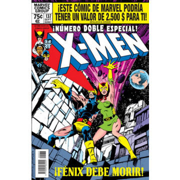MARVEL FACSIMIL 02: THE X-MEN 137: ¡FÉNIX DEBE MORIR!