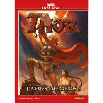MARVEL FIRST LEVEL 11: THOR: JÓVENES GUERREROS 02