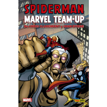 MARVEL TEAM-UP DE CHRIS CLAREMONT Y JOHN BYRNE