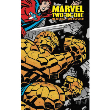 MARVEL TWO-IN-ONE. MI AMADA... ¡MI ASESINA! (MARVEL LIMITED EDITION)