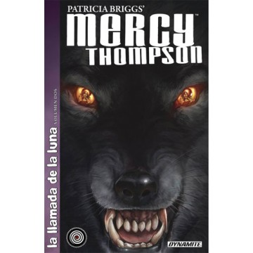 MERCY THOMPSON 02: LA LLAMADA DE LA LUNA