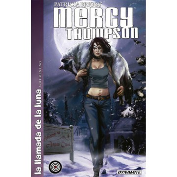 MERCY THOMPSON 01: LA LLAMADA DE LA LUNA